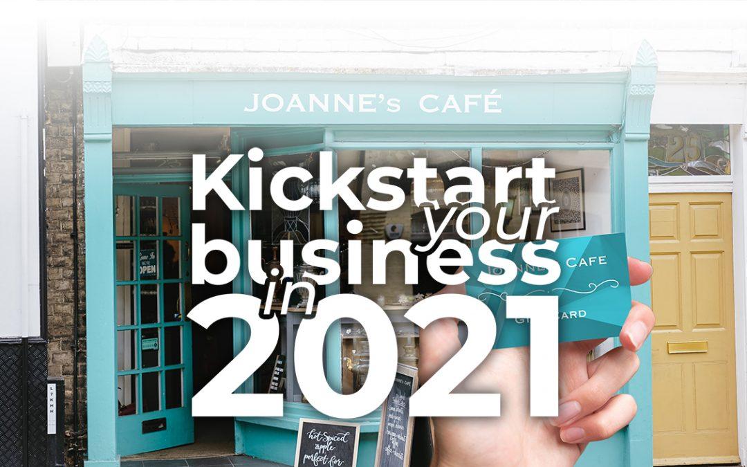 Kickstart Your Business in 2021